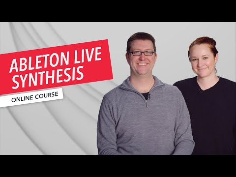 Ableton Live Synthesis Overview | Music Production | Loudon Stearns | Erin Barra | Berklee Online