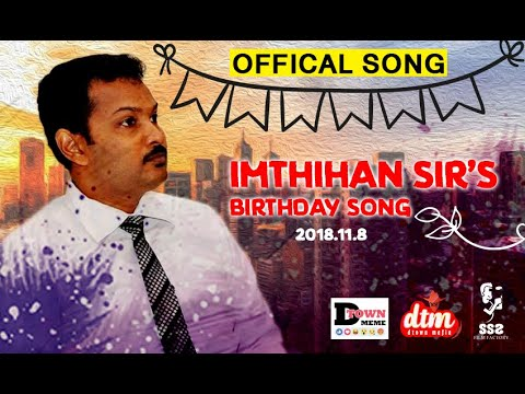 Imthihan Sir's Birthday Song Official
