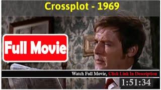 Crossplot (1969) *FuII M0p135*#*