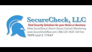 SecureCheck, LLC Total Security Solutions for your Home or Business
