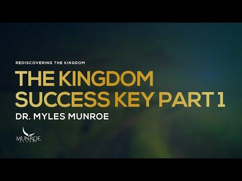 the-kingdom-success-key-part-1- -dr.-myles-munroe