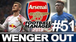 ARSENAL | PART 51 | CHAMPIONS LEAGUE SEMI | WENGER OUT | FOOTBALL MANAGER 2018