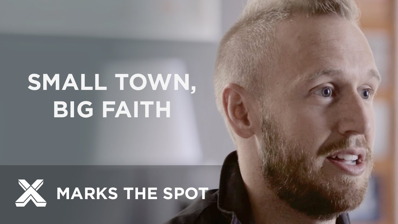 Small Town, Big Faith | X Marks the Spot