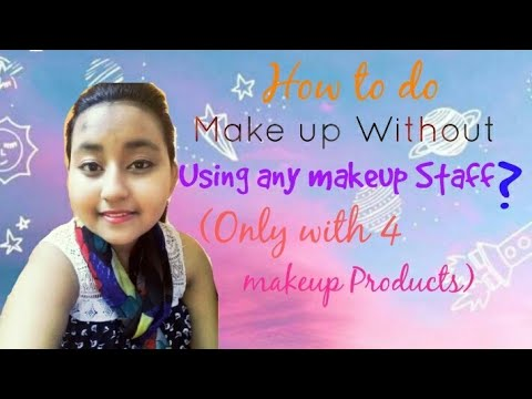 how-to-do-makeup-without-using-makeup-staff?|minimal-makeup-products-only|