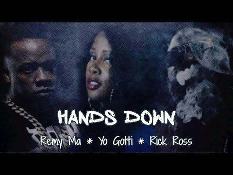 Hands Down ~ Remy Ma ft. Yo Gotti, Rick Ross