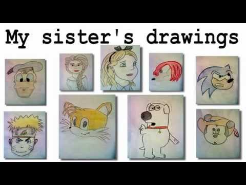 "Cartoon drawings   ""My sister will be a great artist one day"""
