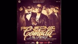 Ponteme Comoda (Official Remix) - J Alvarez Ft. Lui-G 21 Plus, Nicky Jam, Mackie & Benyo