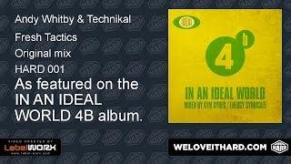 Andy Whitby & Technikal - Fresh Tactics (Album Edit)