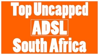 Top 5 Uncapped ADSL Internet Service Providers in South Africa | Best ADSL deals