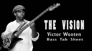 Victor Wooten - The Vision (Bass Tab Sheet) By Chami