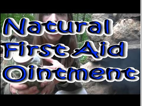 DIY Natural First Aid Oitment - Incredible effectiveness