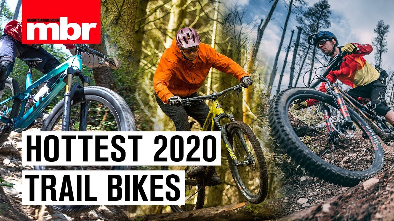 Best Trail Bike 2020.The Hottest New Trail Bikes For 2020 Mountain Bike Rider