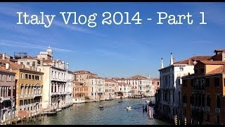 Italy 2014 - Part 1- Vlog Thumbnail