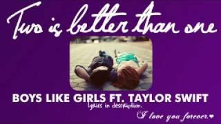 Two Is Better Than One - Boys Like Girls ft Taylor Swift (lyrics)