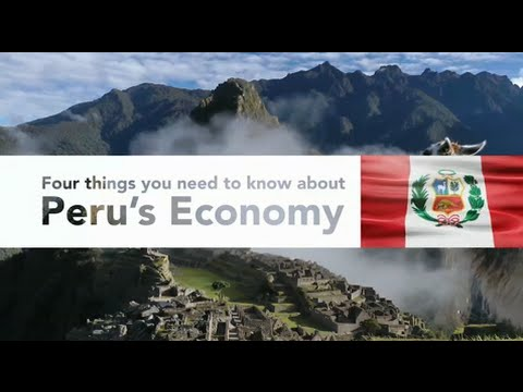 Four Things You Need to Know about Peru's Economy