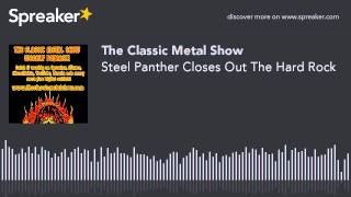 Steel Panther Closes Out The Hard Rock