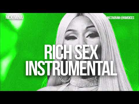 Nicki Minaj - Rich Sex Ft. Lil Wayne