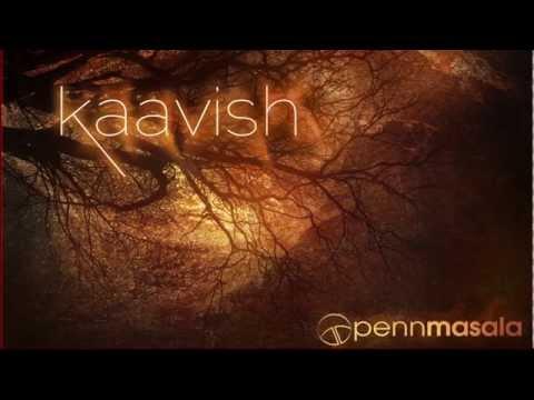 Kaavish  Full Album JUKEBOX - Penn Masala
