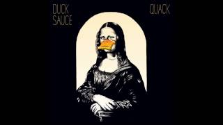 Duck Sauce - Chariots Of The Gods (feat  Rockets)