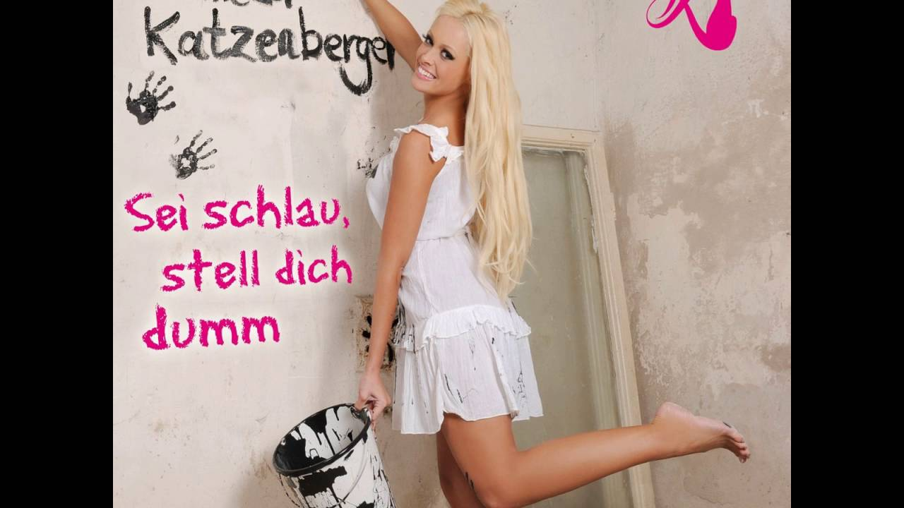 Daniela Katzenberger Sei Schlau Stell Dich Dumm Youtube