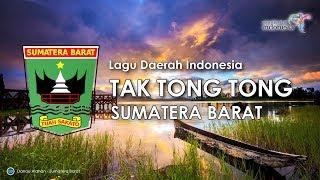 Tak Tong Tong - Lagu Daerah Sumatera Barat (Karoke, Lirik dan Terjemahan)