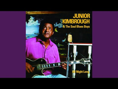 junior kimbrough stay all night