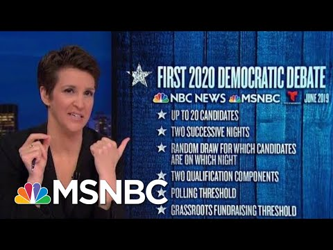 Democrats Announce Plans For Early Debates In 2020 Campaign | Rachel Maddow | MSNBC