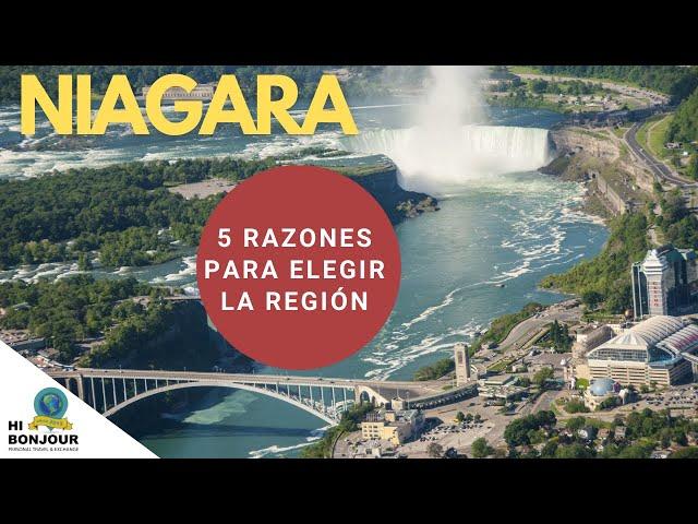 5 Razones para elegir la región del Niagara