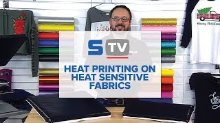 Heat Printing on Heat Sensitive Fabrics