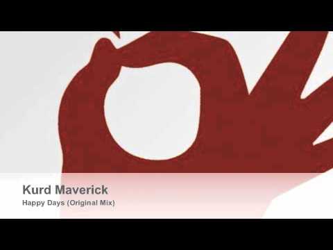 Kurd Maverick - Happy Days (Original Mix)