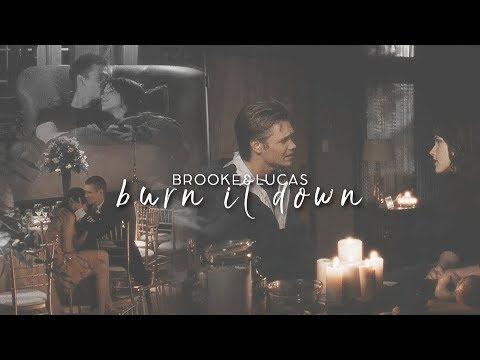Brooke&Lucas | Burn It Down