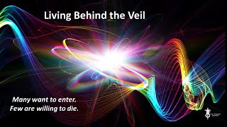 Many Want to Enter. Few Want to Die: Living Behind the Veil.  The Flight Deck 9-24-2020