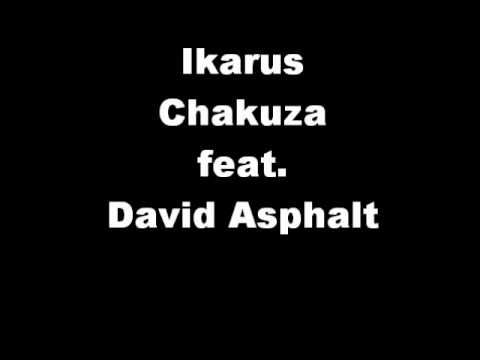 Ikarus(+LYRICS!) - Chakuza feat. David Asphalt [FREETRACK] 14.3.10