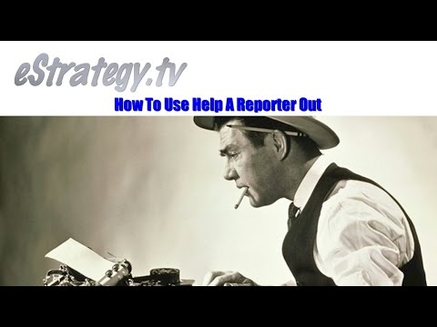 How To Use Help A Reporter Out