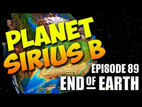 End of Earth | Minecraft Modded Survival Ep 89 | The PLANET of SIRIUS B (Steve's Galaxy Modpack)