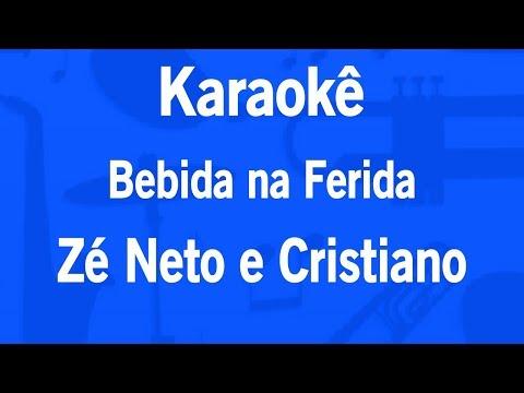 Karaokê Bebida na Ferida - Zé Neto e Cristiano