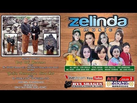 Live Streaming Campursari ZELINDA MUSIC // ARS AUDIO (Jilid 2) // HVS SRAGEN