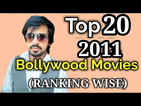 Top 20 Bollywood Movies List | 2011 | Ranking Wise Films