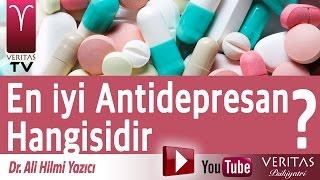 En iyi antidepresan ilaç hangisidir ? Dr. Ali Hilmi Yazıcı