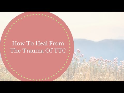 Improve Fertility Naturally: How To Heal From The Trauma Of Trying To Conceive