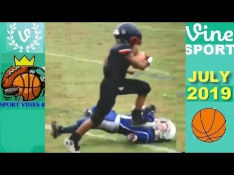 The Best Sport Vines of July 2019