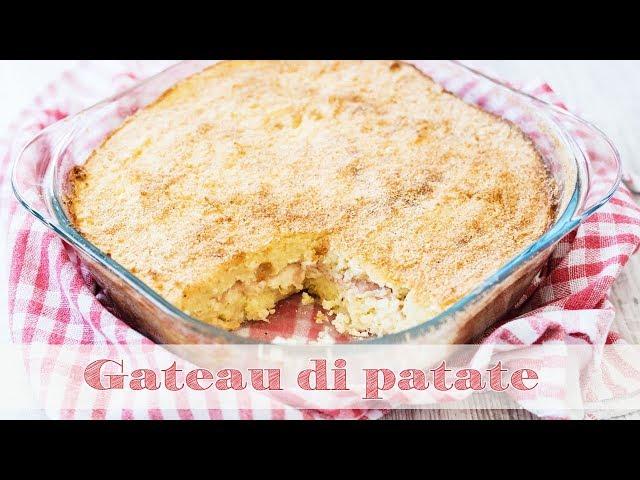 Gateau di patate Gattò Napoletano | Ricetta Semplice Veloce