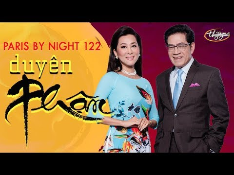 Paris By Night 122 – Duyên Phận (Full Program)
