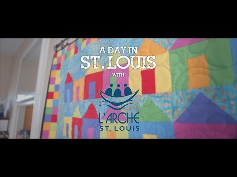 A Day In St  Louis | L'ARCHE
