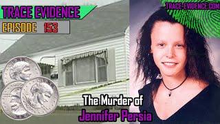 153 - The Murder of Jennifer Persia