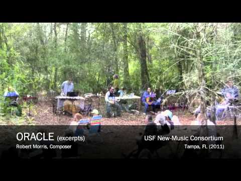 ORACLE - Robert Morris, Composer (USF New-Music Consortium)