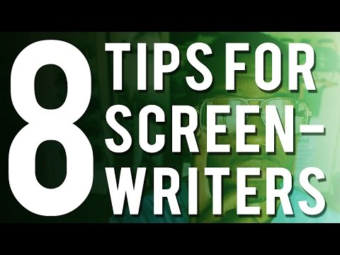 8 Tips For Screenwriters