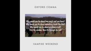 Vampire Weekend - Oxford Comma (Instrumental) with Lyrics