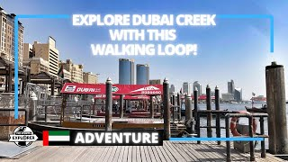 Discover Dubai's origins with this Dubai Creek walking loop | United Arab Emirates