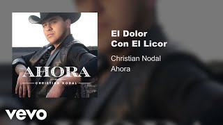 Video El Dolor Con el Licor Christian Nodal
